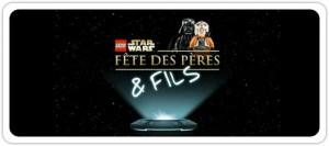 fête des pères - Star Wars