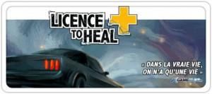 Licence to Heal, une campagne de la Croix-Rouge Française